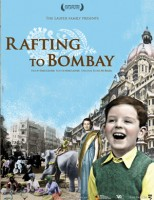 "Join us for a Special Screening of ""Rafting to Bombay"" (Snow Date) Image"